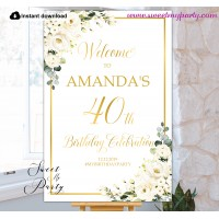 Ivory Roses 40th Birthday Party Welcome sign template,(123)