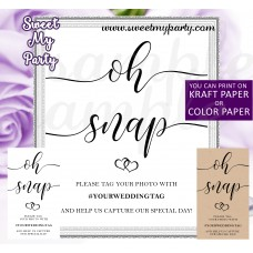 Rustic Wedding Hashtag sign, Oh Snap sign, (022w)
