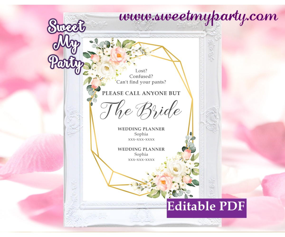 Geometric Call anyone but the Bride sign template, Floral Call anyone but the Bride sign template, (128)
