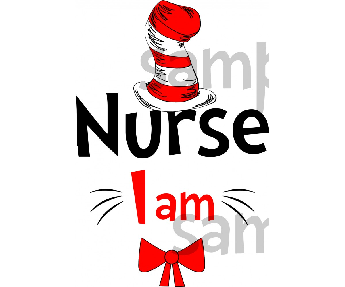 Nurse I am iron on transfer, Cat in the Hat iron on transfer for nurse,(1s)