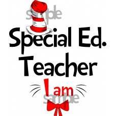 Special Education Teacher I am iron on transfer, Cat in the Hat iron on transfer for Special Education Teacher, (1s)