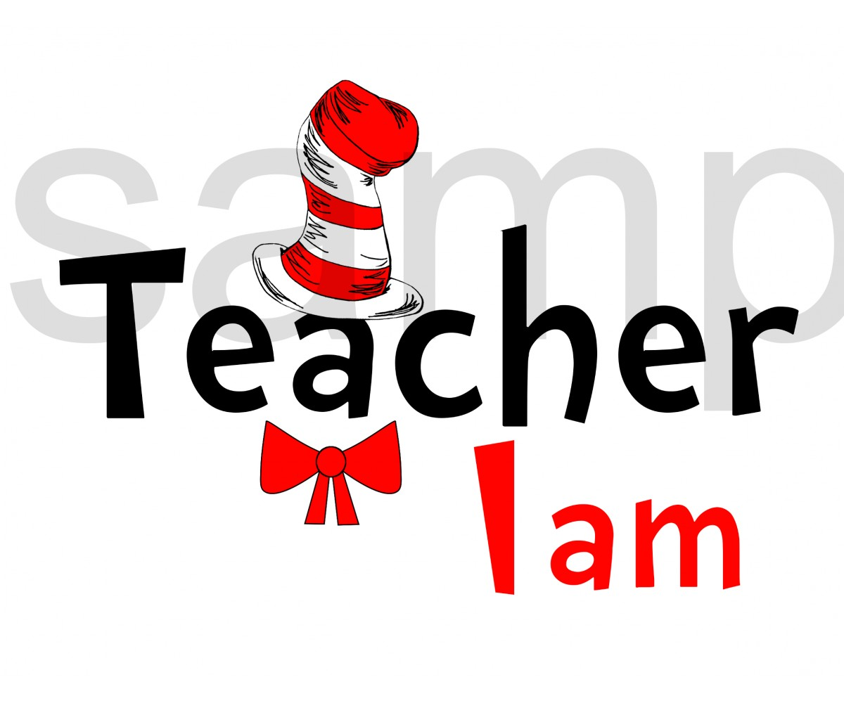 Teacher I am iron on transfer, Cat in the Hat iron on transfer for teachers,(1s)